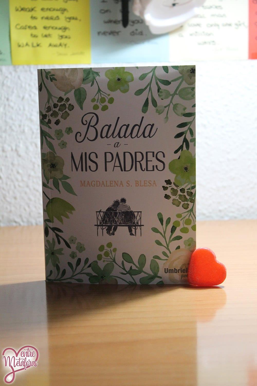 Balada a mis padres, de Magdalena S. Blesa - Reseña
