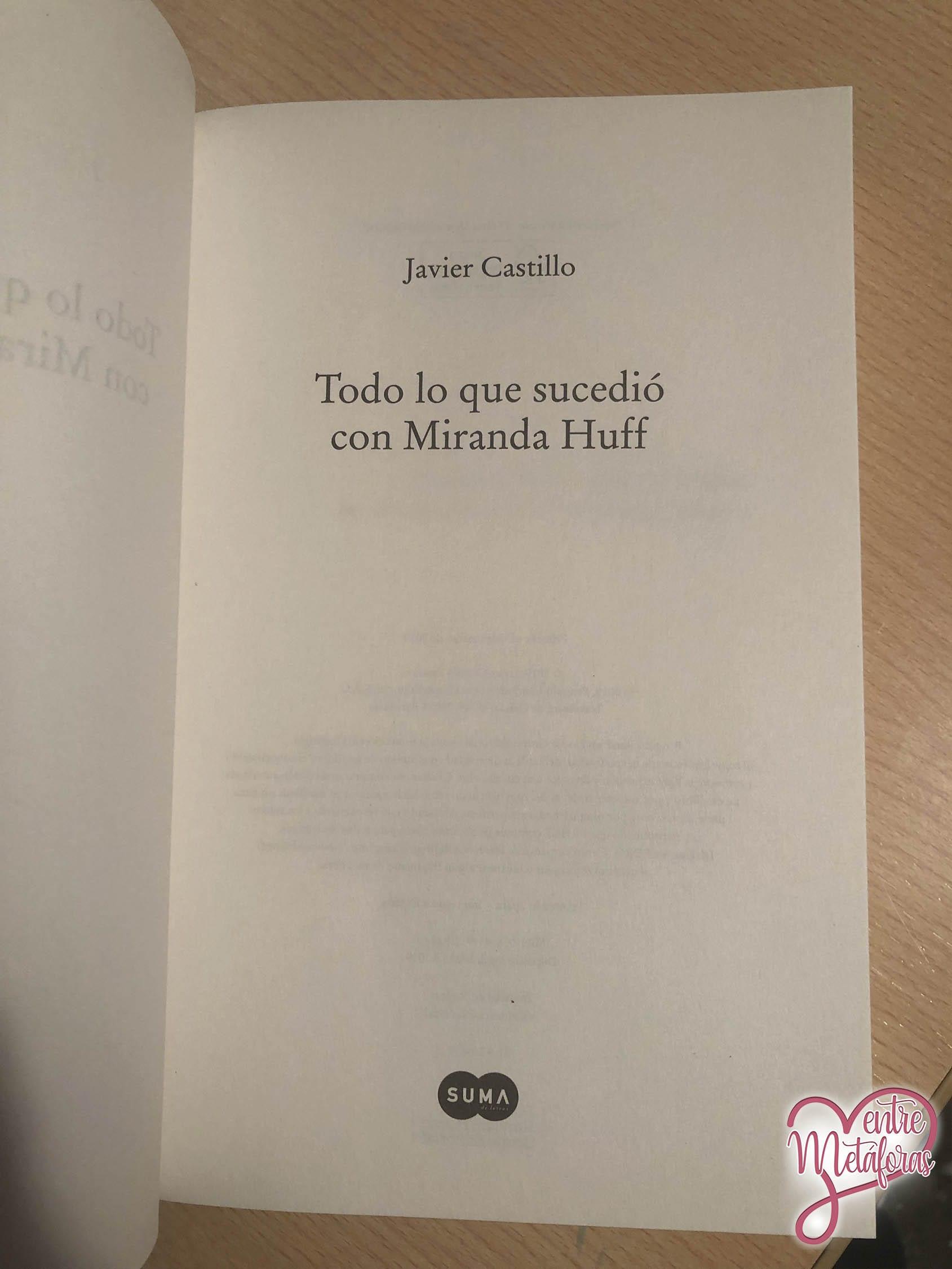 Todo lo que sucedió con Miranda Huff, de Javier Castillo - Reseña