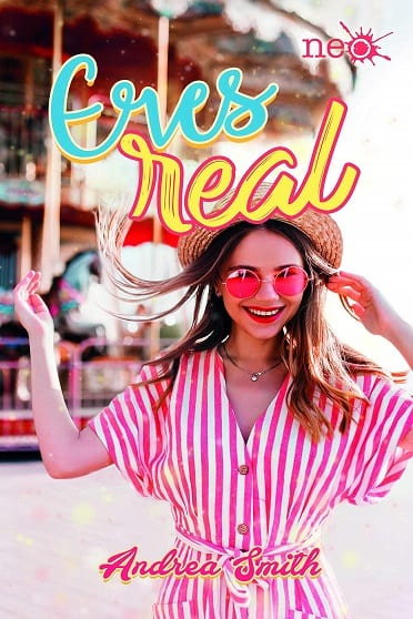 Eres real, de Andrea Smith - Reseña