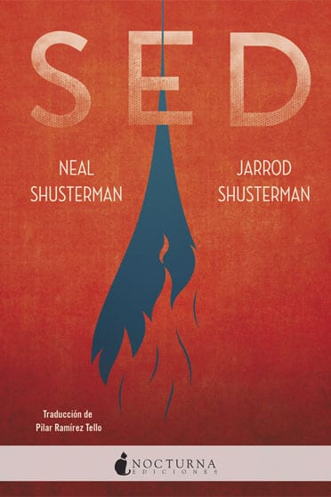 Sed, de Neal Shusterman y Jarrod Shusterman - Reseña