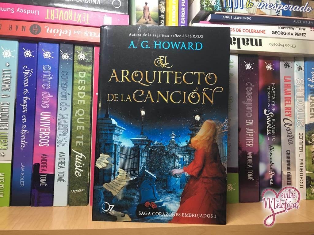 El arquitecto de la canción, de A.G. Howard - Reseña