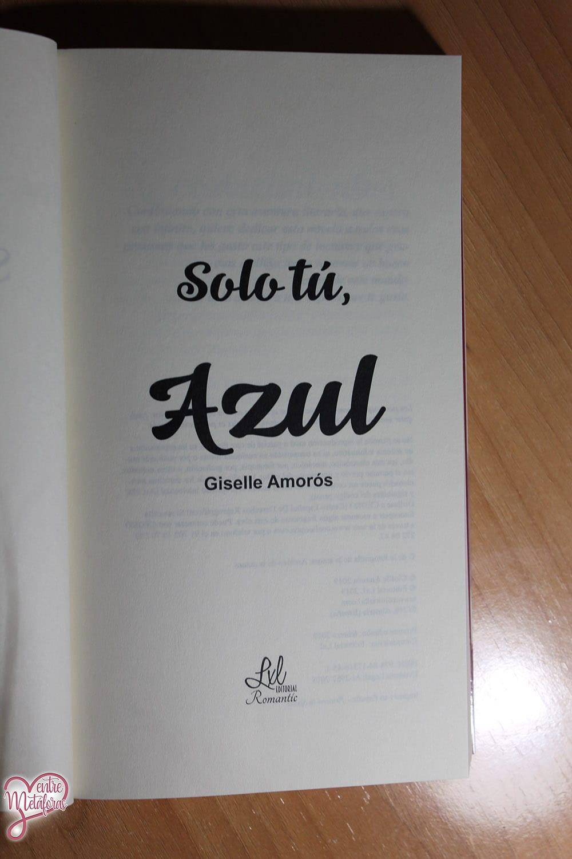 Solo tú, Azul, de Giselle Amorós - Reseña