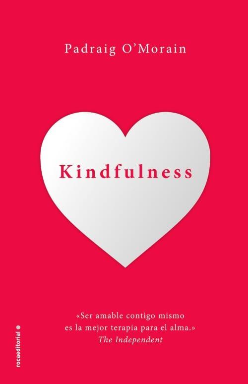 Kindfulness, de Padraig O'Morain - Reseña