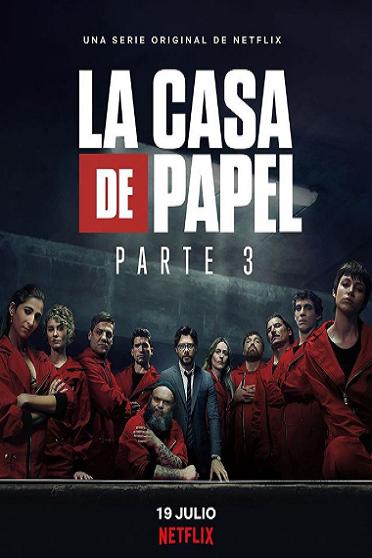 La casa de papel, 3 temporada - Crítica de serie