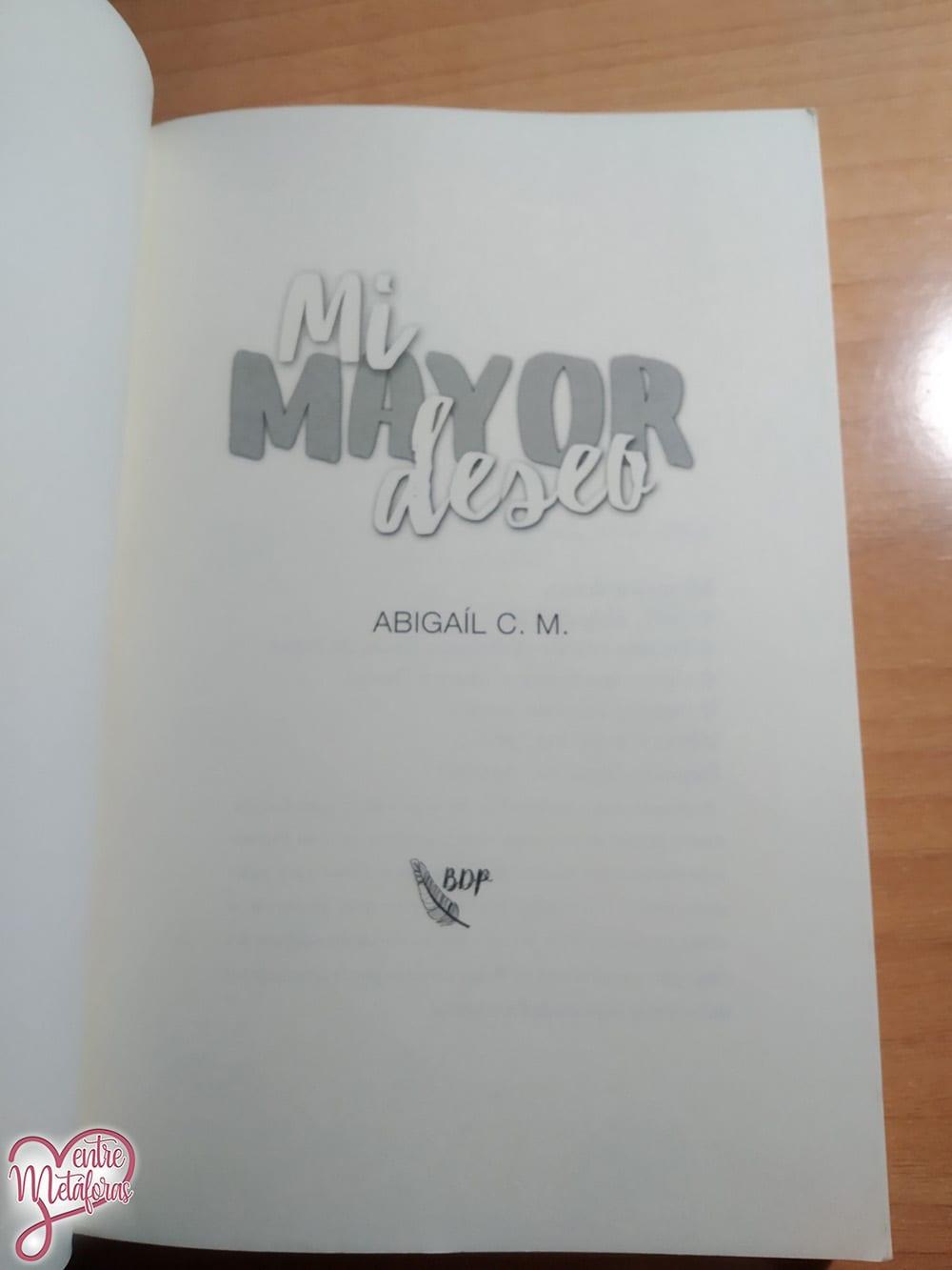 Mi mayor deseo, de Abigaíl C.M. - Reseña