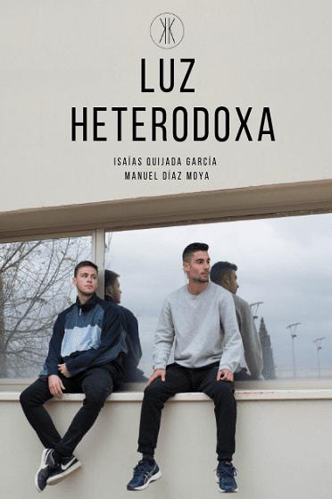 Luz heterodoxa, de Isaías Quijada y Manuel Díaz - Reseña