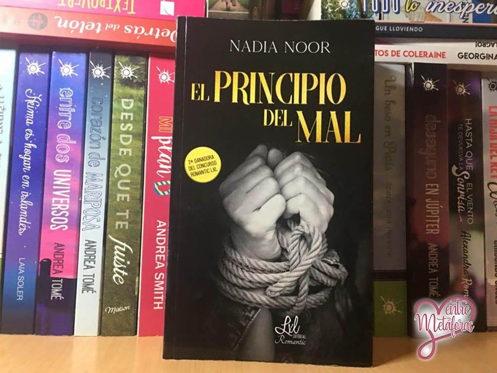 El principio del mal, de Nadia Noor - Reseña