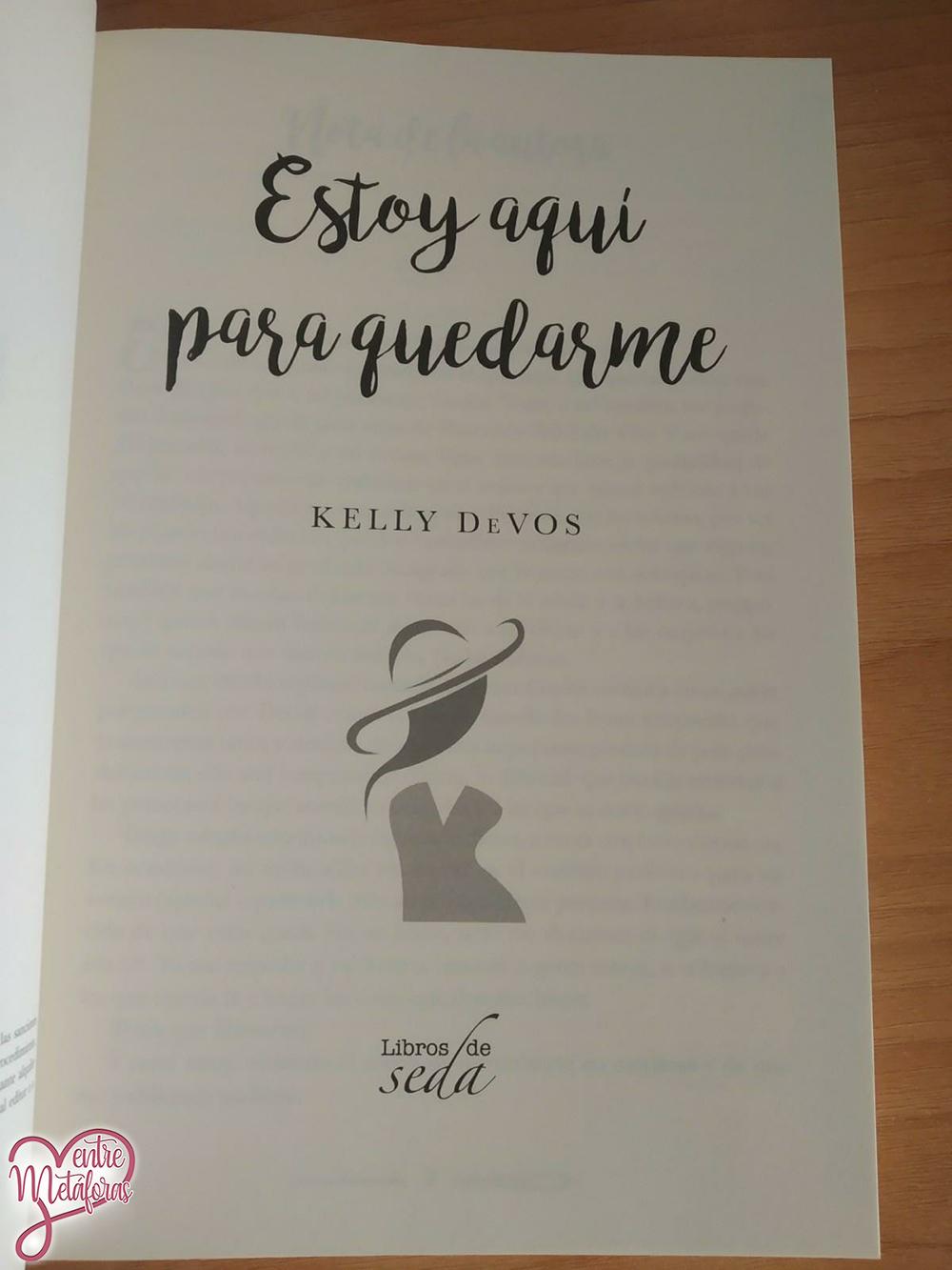 Estoy aquí para quedarme, de Kelly DeVos - Reseña