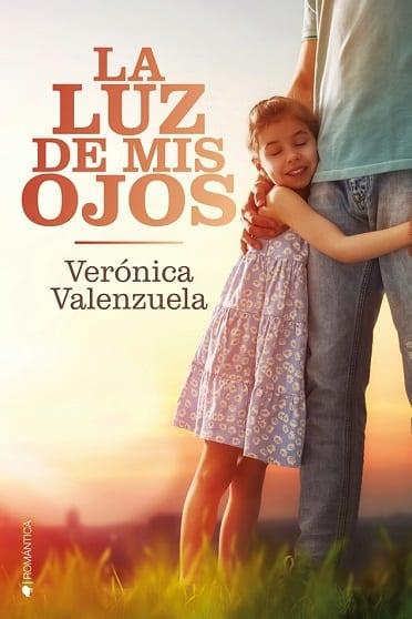 La luz de mis ojos, de Verónica Valenzuela - Reseña