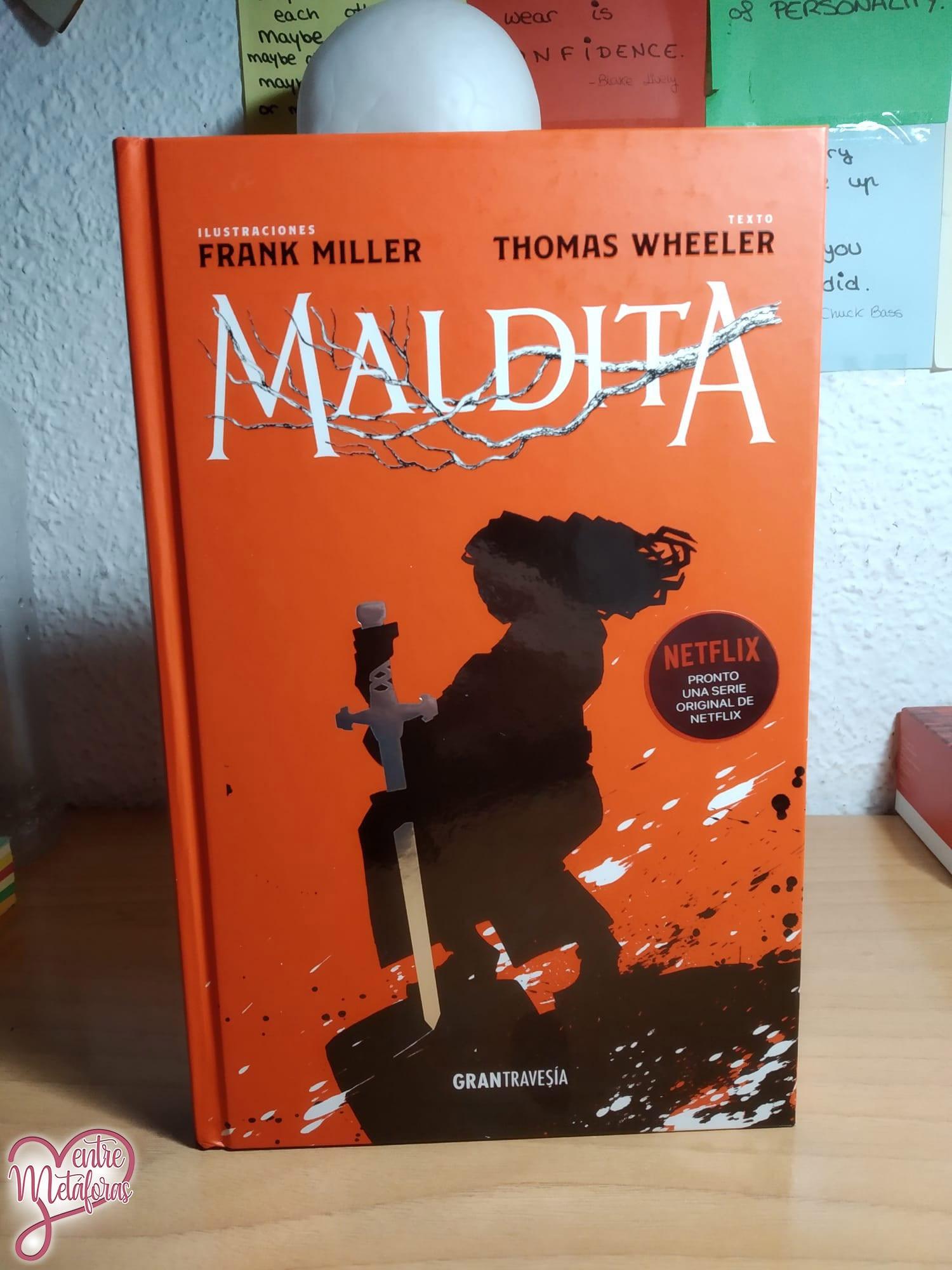 Maldita, de Frank Miller y Thomas Wheeler – Reseña