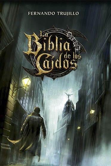 La Biblia de los caídos, de Fernando Trujillo - Reseña