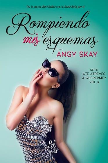 Rompiendo mis esquemas, de Angy Skay - Reseña