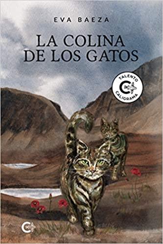 La colina de los gatos, de Eva Baeza - Reseña