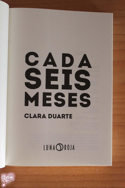 Cada seis meses, de Clara Duarte - Reseña