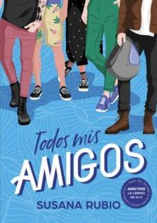 Todos mis amigos, de Susana Rubio - Reseña