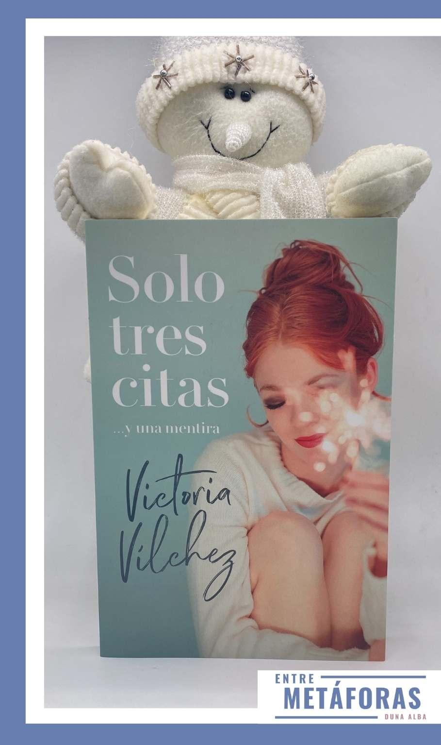 Solo tres citas y una mentira, de Victoria Vílchez