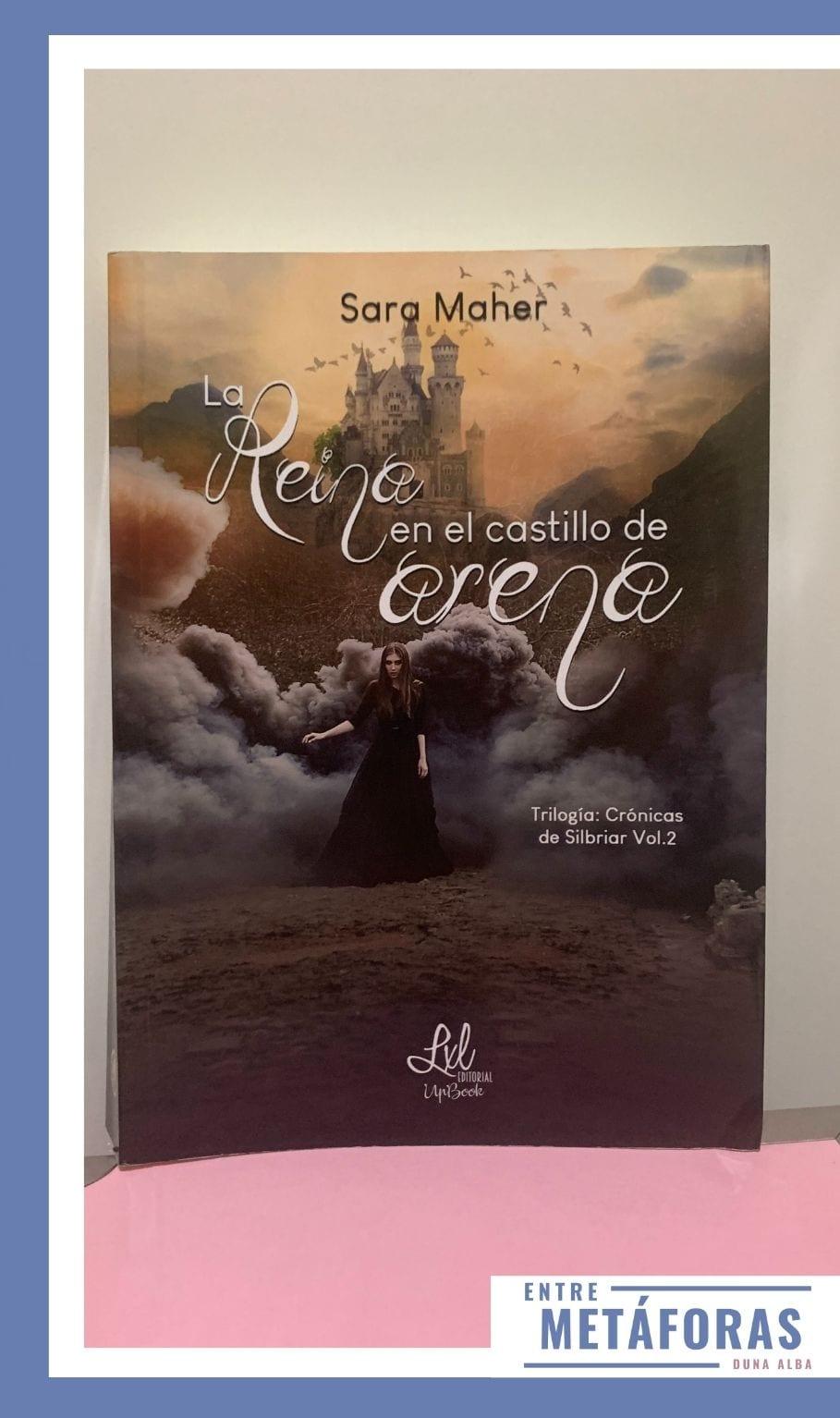 La reina en el castillo de arena, de Sara Maher - Reseña