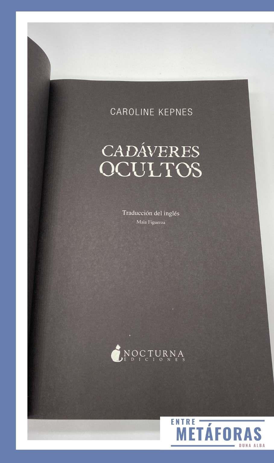 Cadáveres ocultos, de Caroline Kepnes