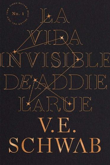 La vida invisible de Addie LaRue, de V.E. Schwab