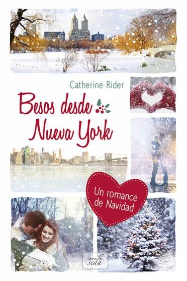 Besos desde Nueva York, de Cathrine Rider