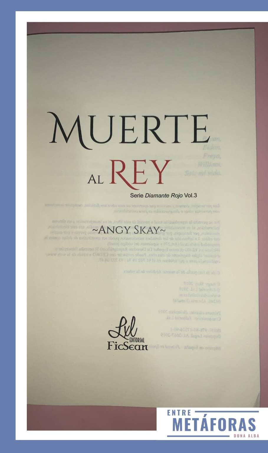 Muerte al Rey, de Angy Skay - Reseña