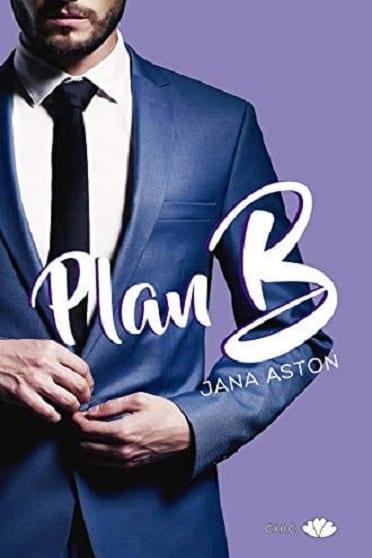 Plan B, de Jana Aston