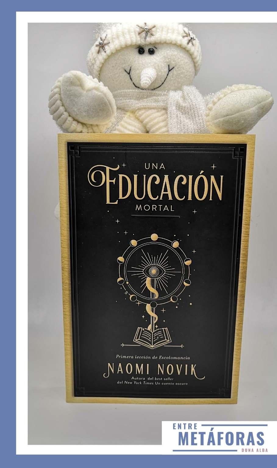 Una educación mortal, de Naomi Novik