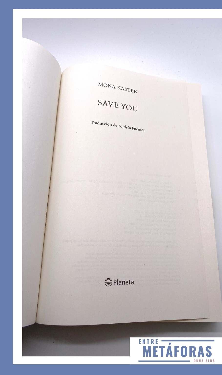 Save you. Sólo el perdón puede salvarte (Serie Save 2), de Mona Kasten