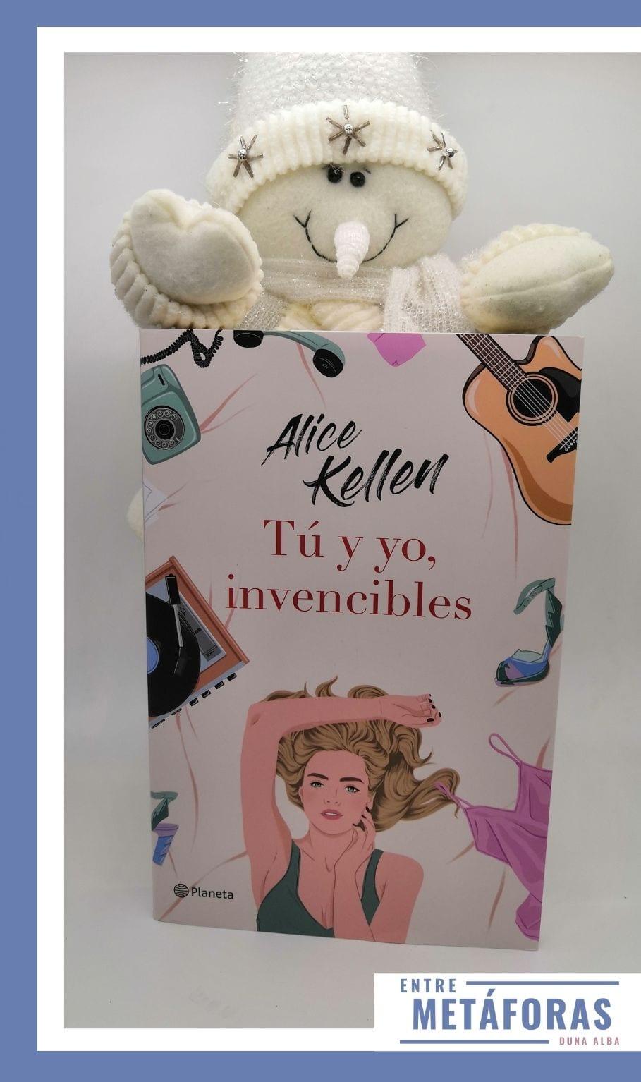 Tú y yo, invencibles - de Alice Kellen
