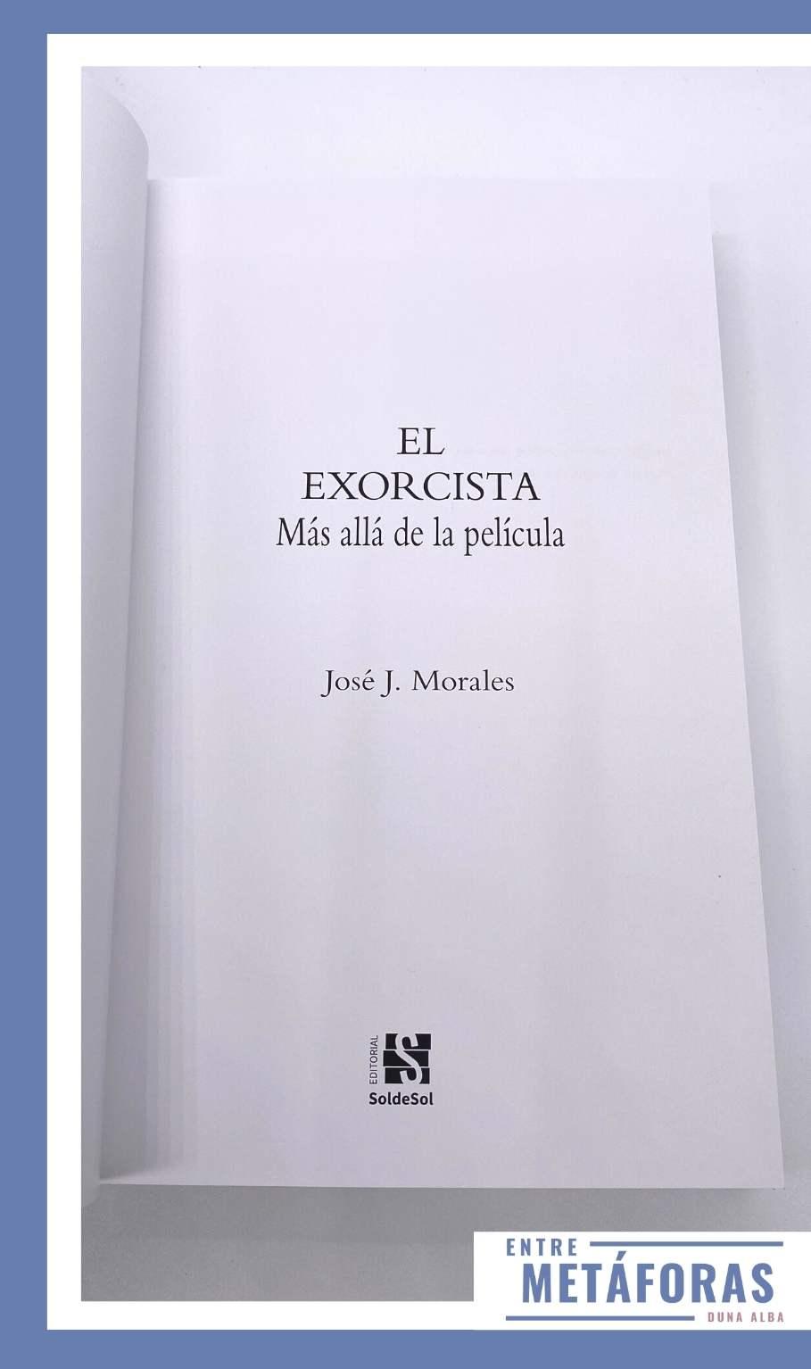 El exorcista. Más allá de la película, de José J. Morales