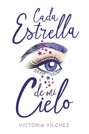 Cada estrella de mi cielo, de Victoria Vílchez