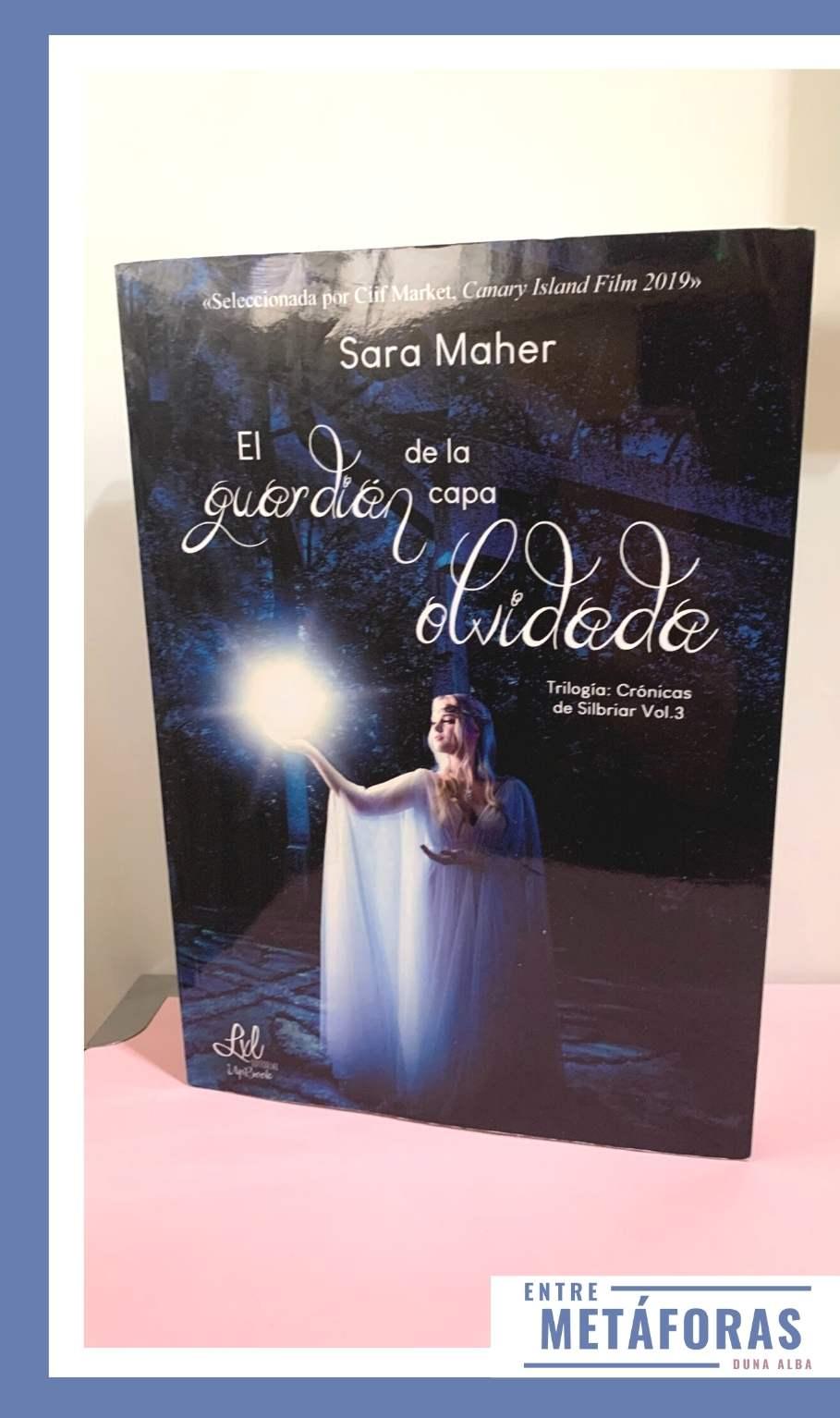 El guardian de la capa olvidad, de Sara Maher - Reseña
