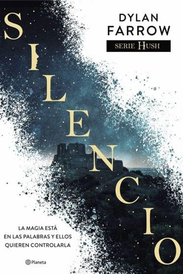 Hush #1 - Silencio, de Dylan Farrow