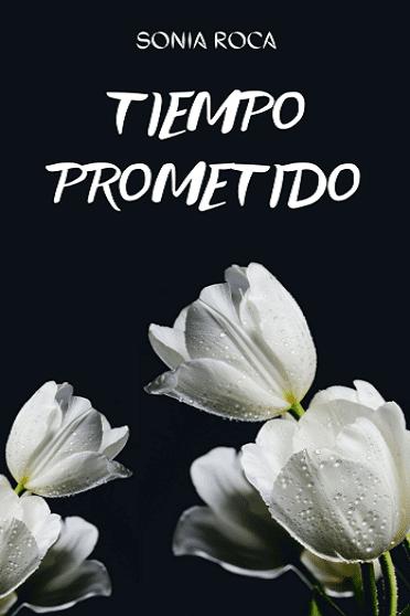 Tiempo prometido de Sonia Roca