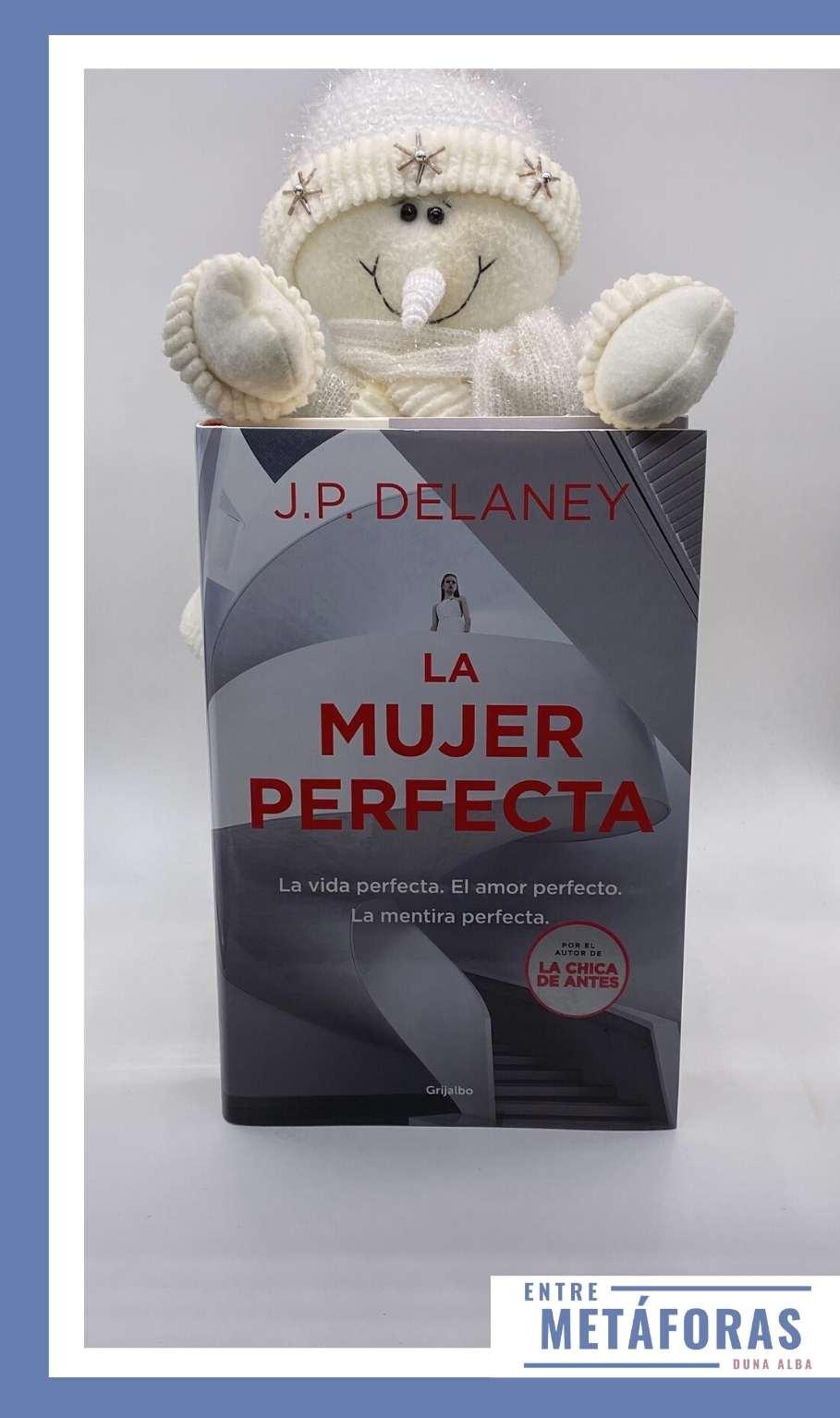 La mujer perfecta, de J.P. Delaney