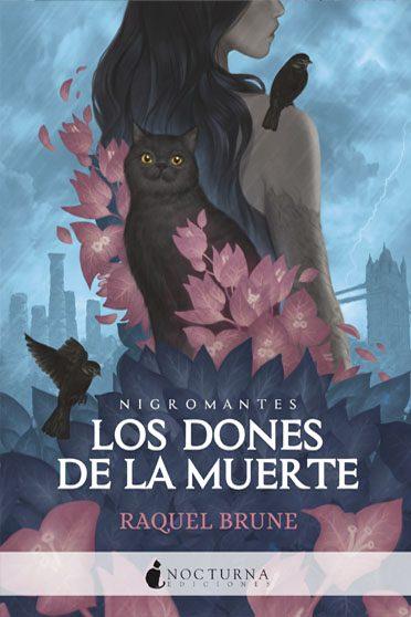 Los dones de la muerte, de Raquel Brune