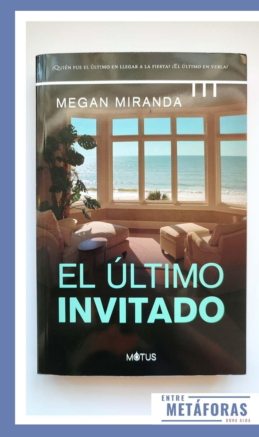 El último invitado, de Megan Miranda